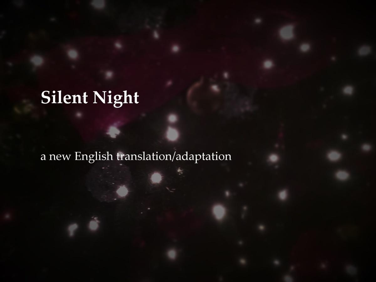 Silent Night a new English translation/adaptation