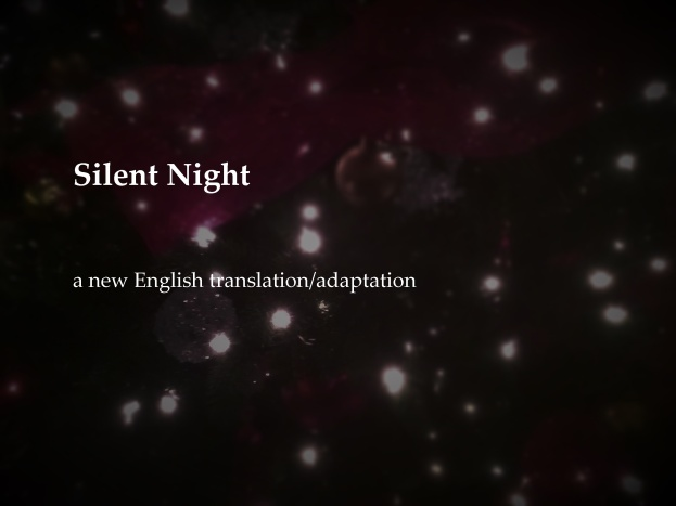 Silent Night a new English translation/adaptation